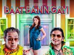 Watch Baat Bann Gayi 2013 Movie Details Online