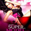 Watch Super Model 2013 Movie Details Online