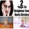 Treatment of Dark Circles With Yoga