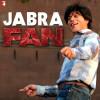 Watch Shah Rukh Khan's Jabra Fan Song
