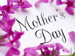 Mother's Day 8th May 2016